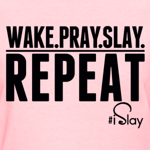 iSlay Repeat Women's T-Shirts - Women's T-Shirt