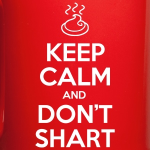 Keep Calm and Don't Shart Mugs & Drinkware - Full Color Mug