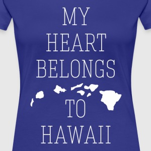 My Heart Belongs to Hawaii State T-shirt Women's T-Shirts - Women's Premium T-Shirt