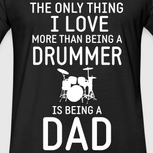 Drummer & Dad T-Shirts - Fitted Cotton/Poly T-Shirt by Next Level