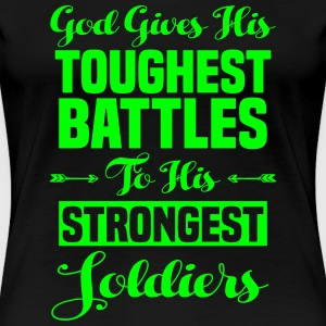 God's Toughest Battles - Women's Premium T-Shirt