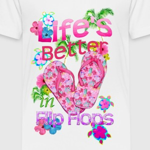 Life Is Better Flip Flops - Toddler Premium T-Shirt