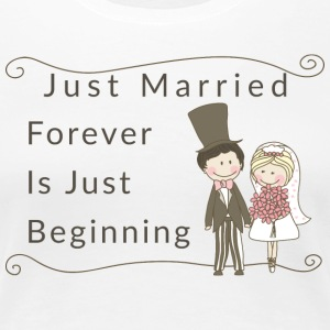 Just Married Forever Is Just Beginning - Women's Premium T-Shirt