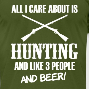 All I Care about is Hunting and Beer funny shirt - Men's T-Shirt by American Apparel