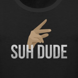 Men's Suh Dude Tank - Men's Premium Tank