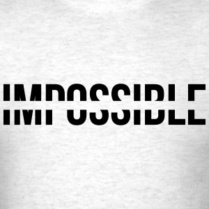 Impossible - Men's T-Shirt