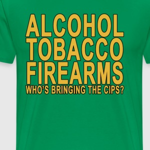 alcohol_tobacco_and_firearms - Men's Premium T-Shirt