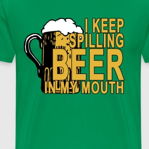 i_keep_spilling_beer_tshirt_ - Men's Premium T-Shirt