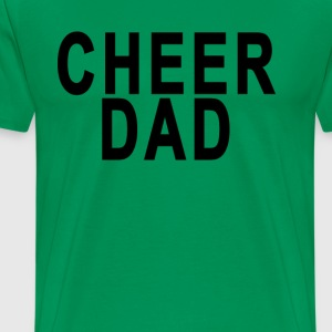 cheer_dad_tshirts - Men's Premium T-Shirt