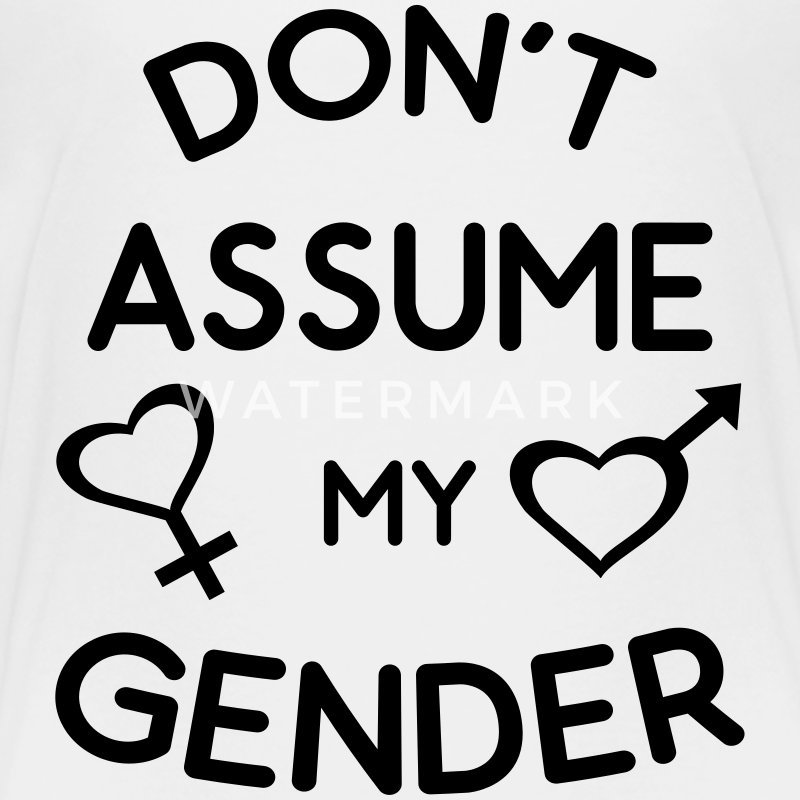 Don't Assume My Gender Genderqueer Trans Pride Baby & Toddler Shirts - Toddler Premium T-Shirt