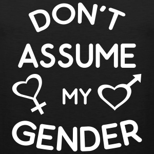Don't Assume My Gender Genderqueer Trans Pride Sportswear - Men's Premium Tank
