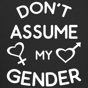 Don't Assume My Gender Genderqueer Trans Pride Sportswear - Trucker Cap