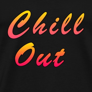 Chill Out T-Shirts - Men's Premium T-Shirt
