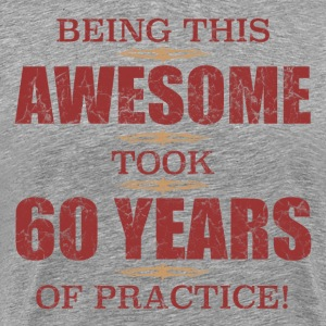 Awesome 60th Birthday - Men's Premium T-Shirt