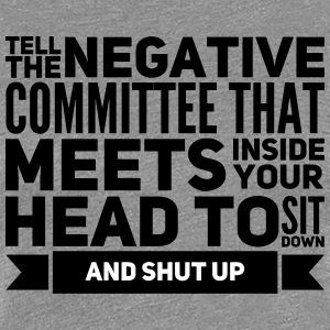 tell the negative commitee to shut up Women's T-Shirts - Women's Premium T-Shirt