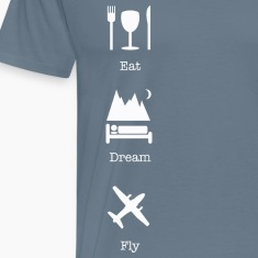 Eat, sleep, fly vertical T-Shirts