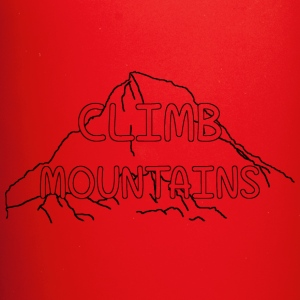 Climb Mountains Mug - Full Color Mug