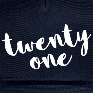 Twenty One / 21 Birthday Quote Sportswear - Snap-back Baseball Cap