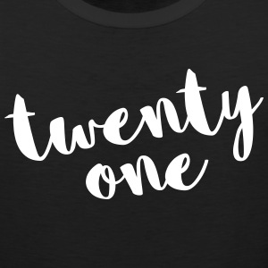 Twenty One / 21 Birthday Quote Sportswear - Men's Premium Tank