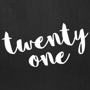 Twenty One / 21 Birthday Quote Bags & backpacks - Tote Bag