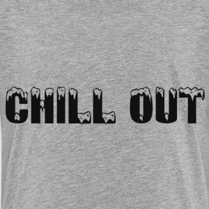 CHILL OUT Kids' Shirts - Kids' Premium T-Shirt