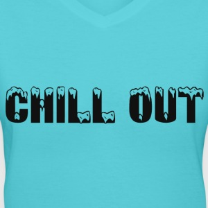CHILL OUT Women's T-Shirts - Women's V-Neck T-Shirt