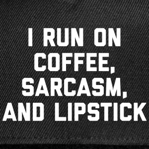 Run Coffee, Sarcasm & Lipstick Funny Quote Sportswear - Snap-back Baseball Cap
