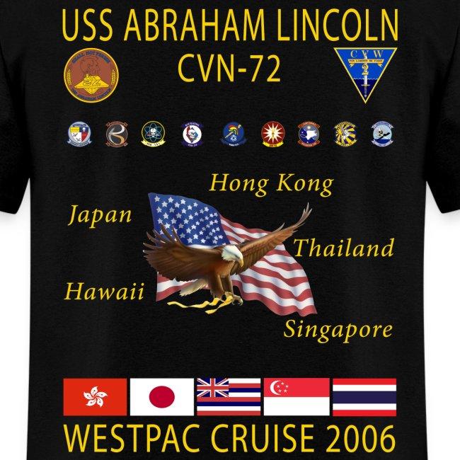 USS ABRAHAM LINCOLN CVN-72 WESTPAC 2006 CRUISE SHIRT