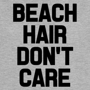 Beach Care Don't Care funny saying shirt - Women's Flowy Muscle Tank by Bella