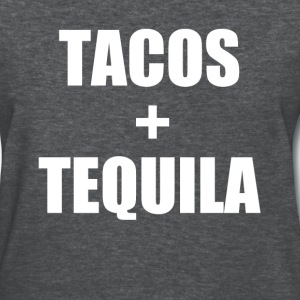 Tacos and Tequila funny saying shirt - Women's T-Shirt