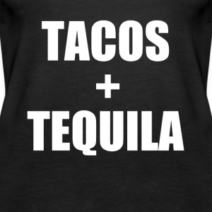Tacos and Tequila funny saying shirt - Women's Premium Tank Top