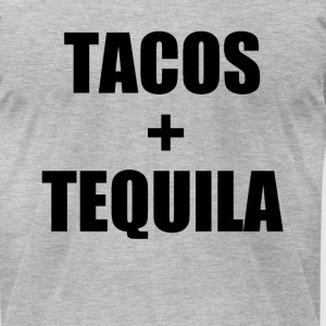Tacos and Tequila funny saying shirt - Men's T-Shirt by American Apparel