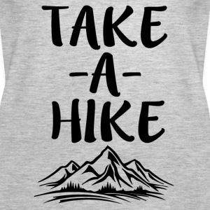 Take a Hike funny saying shirt - Women's Premium Tank Top