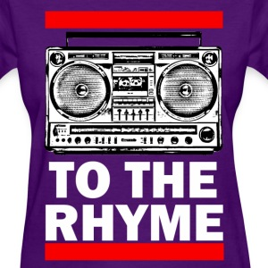 To The Rhyme - Women's T-Shirt