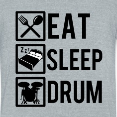 Eat Sleep Drum funny saying shirt