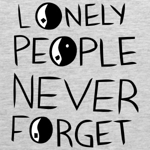 LONELY PEOPLE NEVER FORGET Sportswear - Men's Premium Tank
