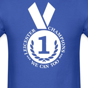 Leicester champions we can too - Men's T-Shirt