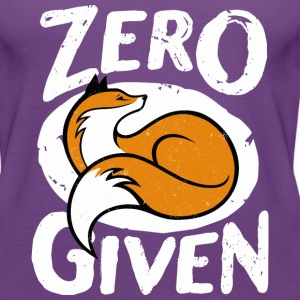 Zero fox given - Women's Premium Tank Top