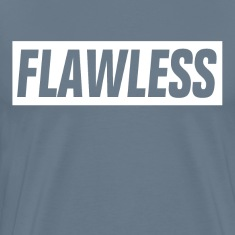 Flawless Perfect T-Shirts