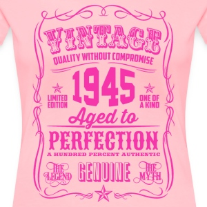 Vintage 1945 Aged to Perfection 71th Birthday - Women's Premium T-Shirt