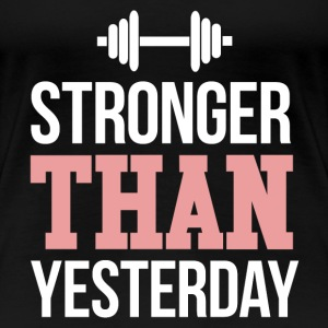 Stronger than yesterday - Women's Premium T-Shirt