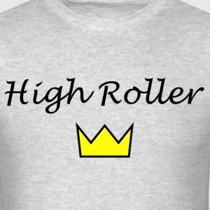 High Roller - Men's T-Shirt