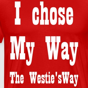 I chose My Way White - Men's Premium T-Shirt