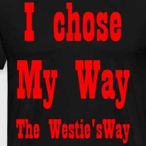 I chose My Way Red - Men's Premium T-Shirt