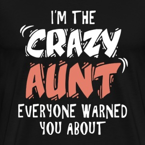 Crazy Aunt Shirt - Men's Premium T-Shirt