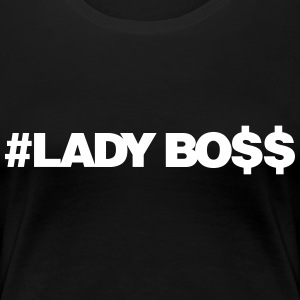 LADY BOSS - Women's Premium T-Shirt