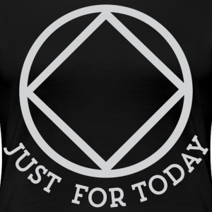 JustForToday T-Shirts - Women's Premium T-Shirt