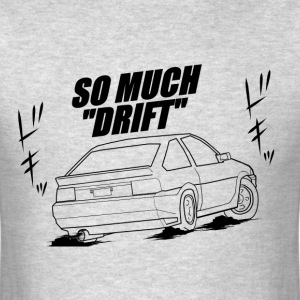 So Much Drift ae86 hachi roku hatch - Men's T-Shirt