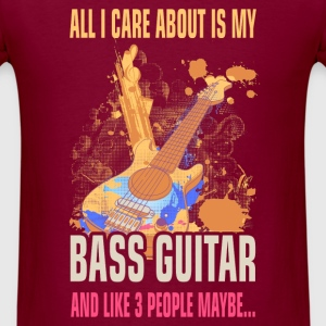 Bass Guitar - I care about - Men's T-Shirt