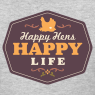 Design ~ Happy Hens, Happy Life